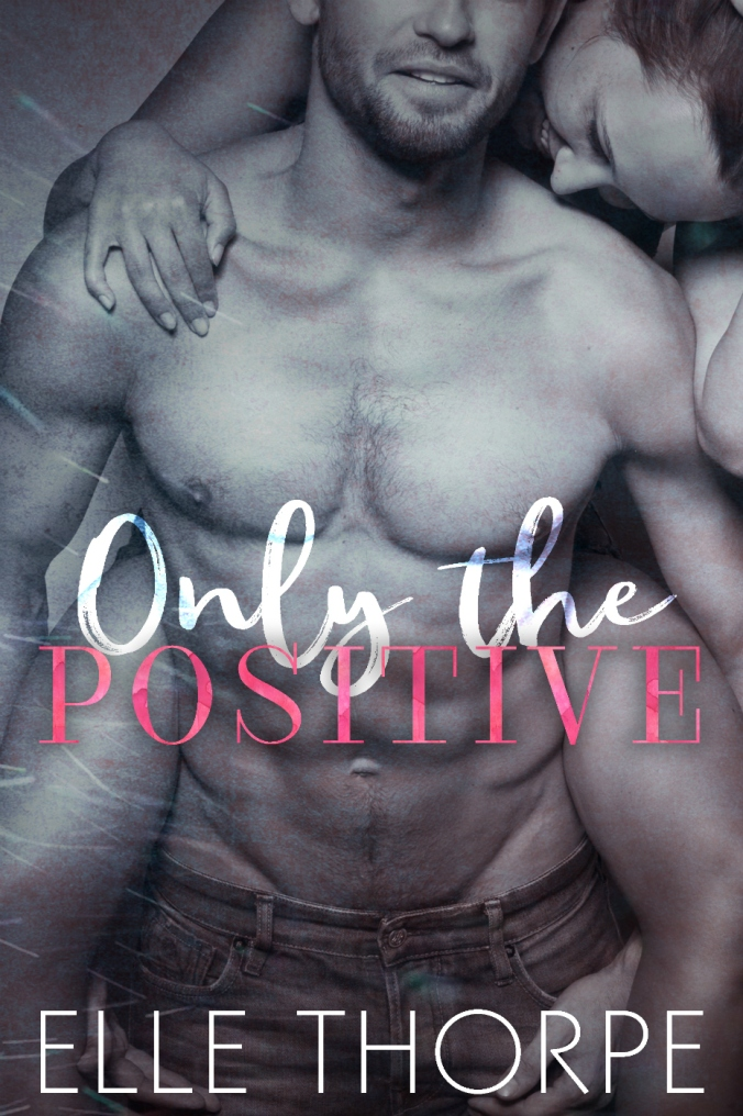 Only the Positive Ebook Cover