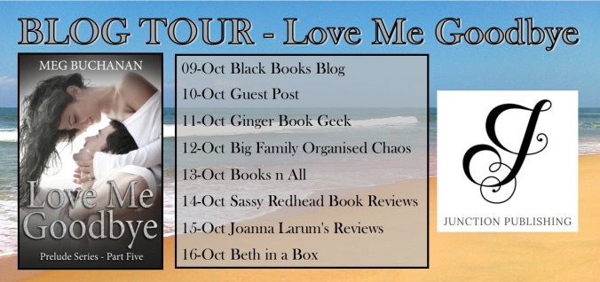 BLOG TOUR Banner - Love me Goodbye
