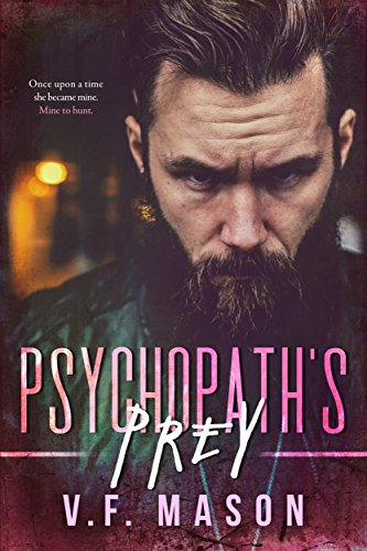 Review of Micaden's Madness and Psychopath's Prey, by V  F  Mason