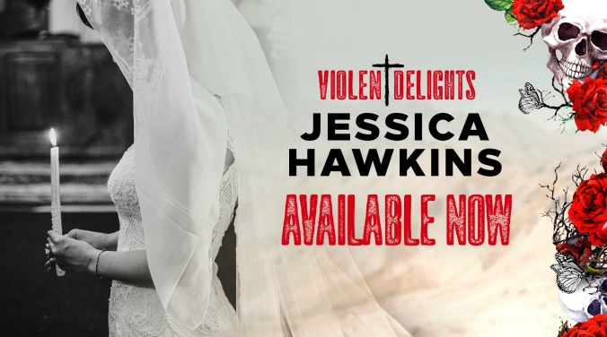Violent Delights Available Now 2
